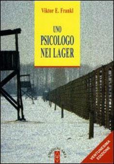 Uno psicologo nei lager di Viktor E. Frankl