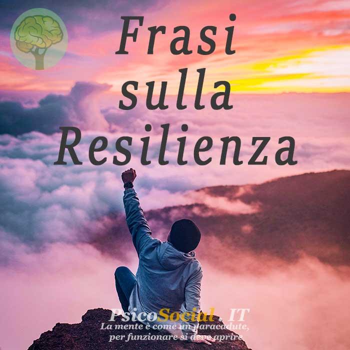 Resilienza frasi